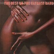 The Fatback Band - The Best Of The Fatback Band