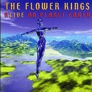 The Flower Kings - Alive on Planet Earth
