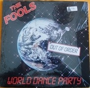 The Fools - World Dance Party