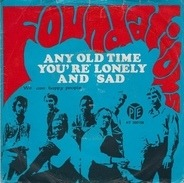 The Foundations - Any Old Time You're Lonely And Sad