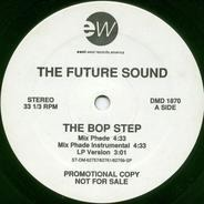 The Future Sound - The Bop Step