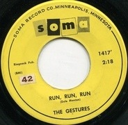 The Gestures - Run, Run, Run / It Seems To Me
