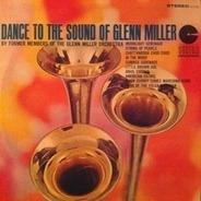 The Glenn Miller Orchestra - Dance To The Sound Of Glenn Miller