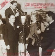 The Glenn Miller Orchestra - 'Live' At The Glen Island Casino Summer 1939