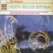 The Glenn Miller Orchestra - The Original Reunion Of The Glenn Miller Band