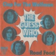 The Guess Who - Clap For The Wolfman