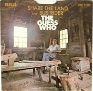 The Guess Who - Share The Land / Bus Rider