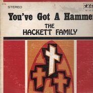 The Hackett Family - You´ve Got a Hammer