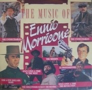 The Hollywood Screen Orchestra - The Music Of Ennio Morricone
