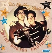The Horton Brothers - Hey! It's Bobby and Billy