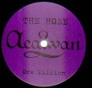 The Hose - One Million