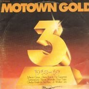 Isley Brothers, Four Tops, Edwin Starr a.o. - Motown Gold Vol. 3