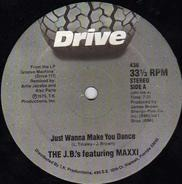 The J.B.'s featuring Maxxi - Just Wanna Make You Dance