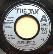 The Jam - The Bitterest Pill (I Ever Had To Swallow)