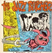 The Jazz Butcher - A Scandal in Bohemia
