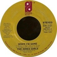 The Jones Girls - When I'm Gone / I Just Love The Man