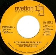 The Kendalls - Pittsburgh Stealers / When Can We Do This Again