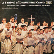The King's College Choir Of Cambridge - A Festival Of Lessons And Carols