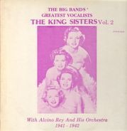 The King Sisters - The King Sisters Vol. 2 - 1941-1942