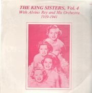 The King Sisters, Alvino Rey and his Orchestra - Vol. 4 1939-1941