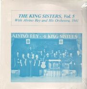 The King Sisters, Alvino Rey and his Orchestra - Vol. 5 1941