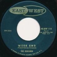The Kingsmen - Week End / Better Believe It