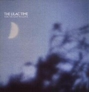 The Lilac Time - You've Got To Love
