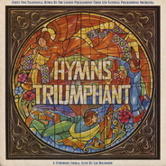 The London Philharmonic Choir - Hymns Triumphant