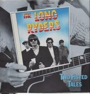 The Long Ryders - Two Fisted Tales