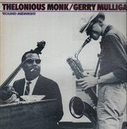 Thelonious Monk & Gerry Mulligan - 'Round Midnight