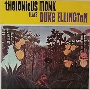 Thelonious Monk - Plays Duke Ellington