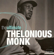 Thelonious Monk - The Ultimate Thelonious Monk