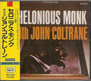 Thelonious Monk With John Coltrane - Thelonious Monk with John Coltrane