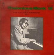 Thelonious Monk - Here Is Thelonious Monk At His Rare Of All Rarest Performances Vol. 1