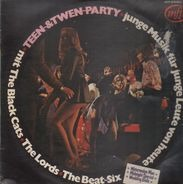The Black Cats, The Lords, The Beat Six - Teen & Twen Party