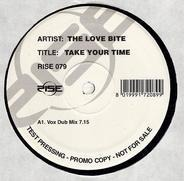 The Love Bite - Take Your Time