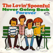 The Lovin' Spoonful - Never Going Back / Forever