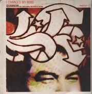Quannum Feat. Lyrics Born & The Poets Of Rhythm - I Changed My Mind