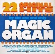 The Magic Organ - 22 Original Hits