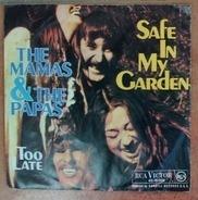 The Mamas & The Papas - Safe In My Garden