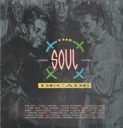 The Mar-Keys, Otis Redding, ... - The Soul Decade