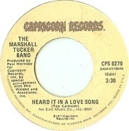 The Marshall Tucker Band - Heard It In A Love Song / Life In A Song