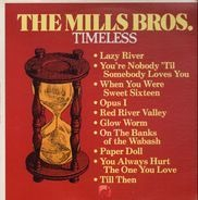 the mills brothers - Timeless