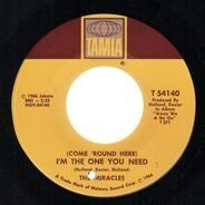 The Miracles - (Come 'Round Here) I'm The One You Need