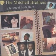 the Mitchell Brothers - A Breath of Fresh Attire