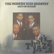 The Modern Jazz Quartet - Sait On Jamais