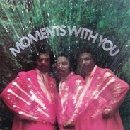 The Moments - Moments With You