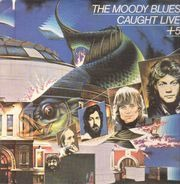 The Moody Blues - Caught Live +5