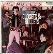 The Motels - Closets & Bullets