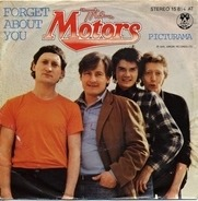 The Motors - Forget About You / Picturama